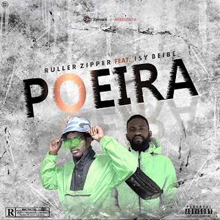 Ruller Zipper - Poeira (feat Isybeibe)