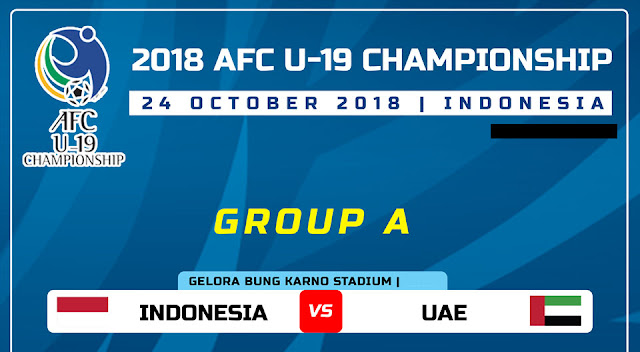 Live Streaming Indonesia vs UAE AFC B19 24.10.2018