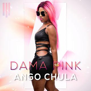 Dama Pink - Ango Chula (Afro House) (Prod. Dj Aka M) [Download]