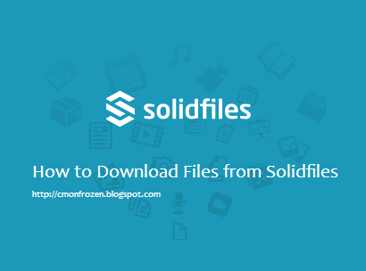 3 Step Easy How to Download Files from Solidfiles