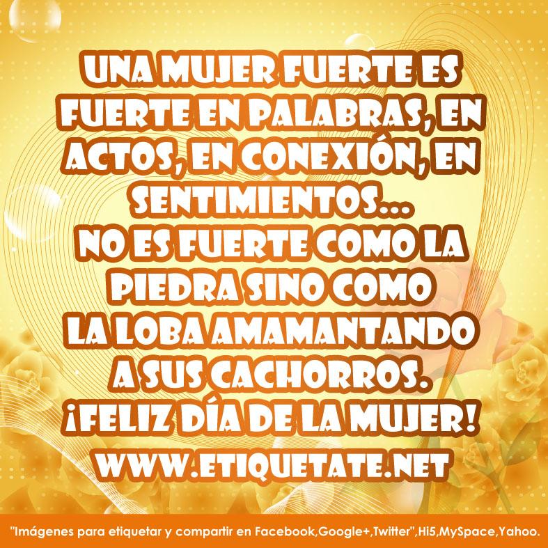 Feliz Día De La Mujer 2012 Frases Originales Para Facebook