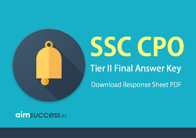 SSC CPO Tier 2 Final Answer Key 2017 Released