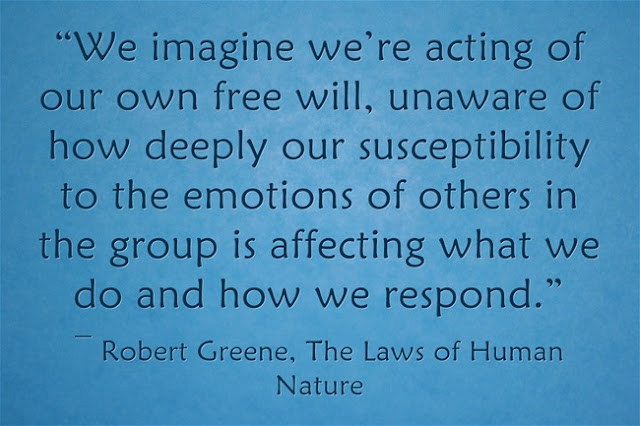 Top Robert Greene Quotes from The Laws of Human Nature Book