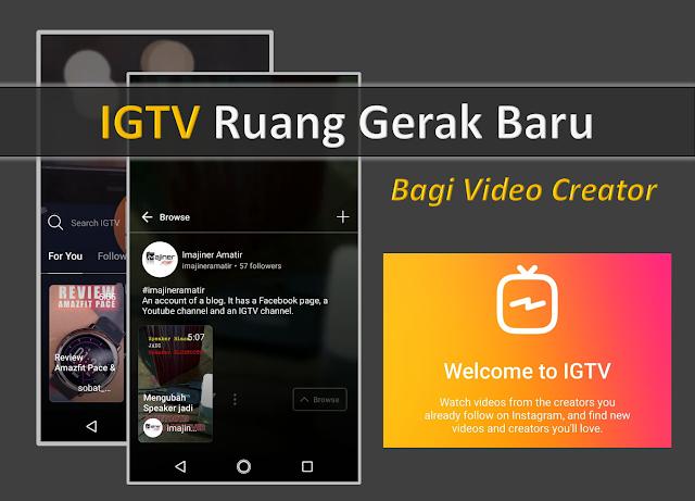 yang diperuntukkan bagi para pengguna smartphone Panduan Menggunakan Aplikasi IGTV Instagram