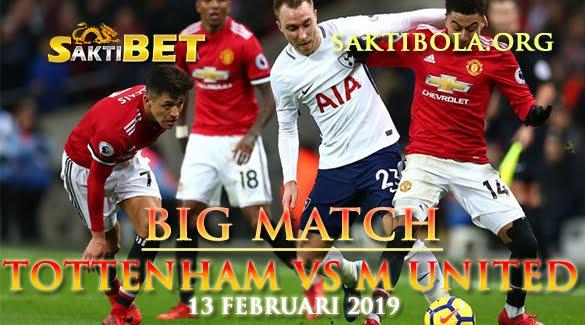 Prediksi Sakti Taruhan bola Tottenham vs Manchester United 13 Januari 2019