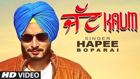 HAPEE BOPARAI JATT KAUM Music Video DESI CREW LATEST PUNJABI SONG 2016