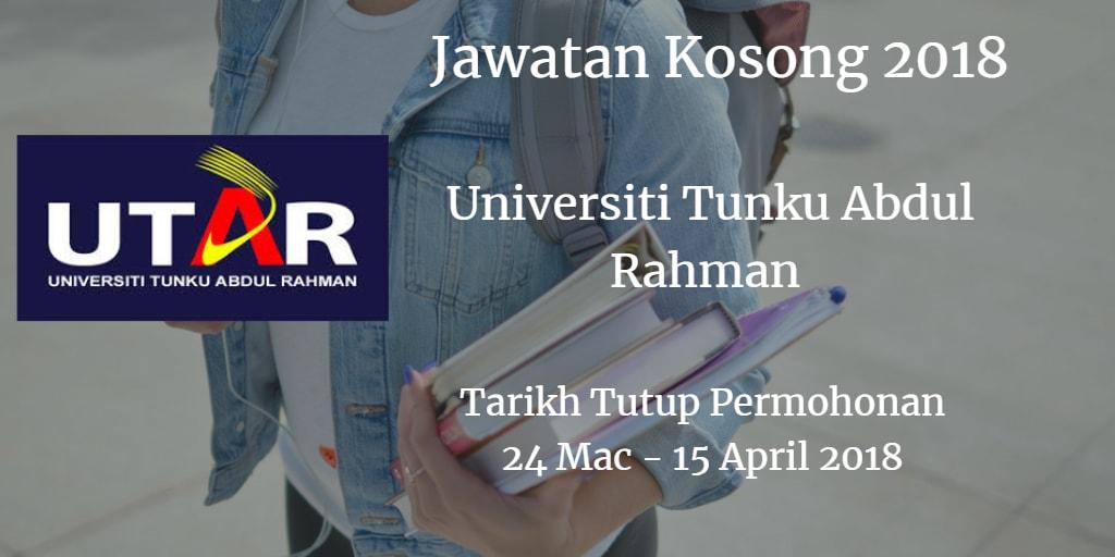 Jawatan Kosong UTAR 24 Mac - 15 April 2018
