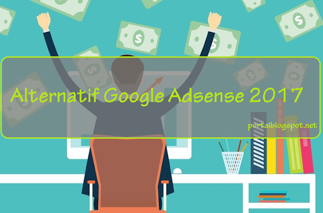 Alternatif Google Adsense 2017