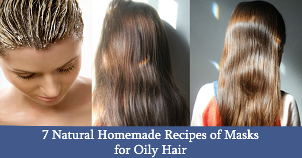 7 Natural Homemade Recipes of Masks for Oily Hair