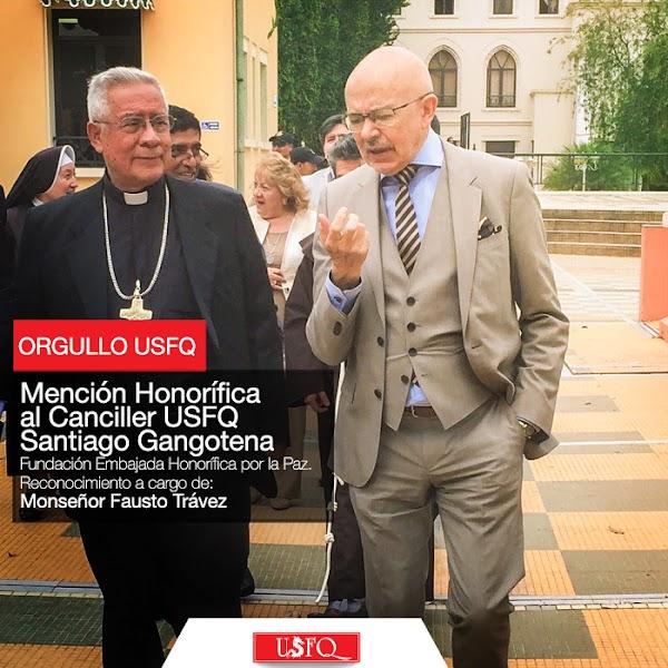 Mención Honorífica al Canciller de la USFQ Dr. Santiago Gangotena