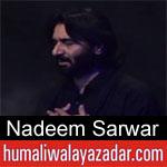 https://www.humaliwalayazadar.com/2017/08/nadeem-sarwar-nohay-1983-to-2018.html