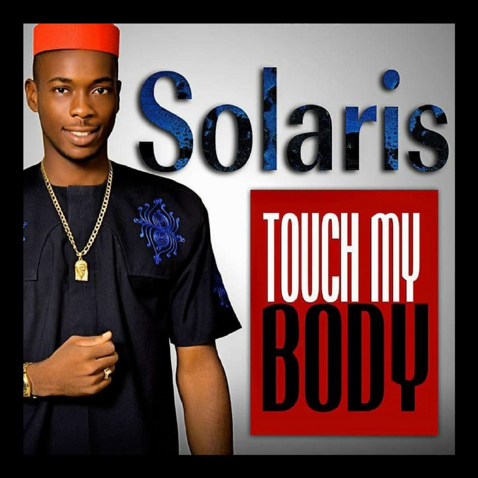 Touch My Body by Solaris