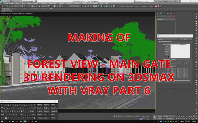 MAKING OF FOREST VIEW MAIN GATE 3D RENDERING ON MAX WITH VRAY PART 6