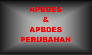Apa itu APBDES dan APBDES PERUBAHAN [Definisi/Pengertian]