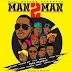 AUDIO | Bill Nass, Country Boy, Pink, Stereo, Young Killer, Adam Mchomvu, Stosh, Conboi, Stamina, Debby, Nyandy Tozi - MAN 2 MAN | Download / WASAPORTZ.BLOGSPOT.COM