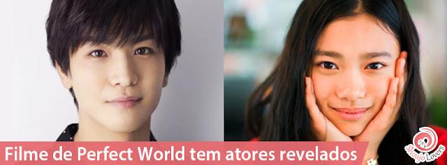 Filme de Perfect World tem atores revelados