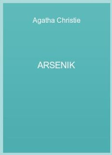 Agatha Christie - Arsenik