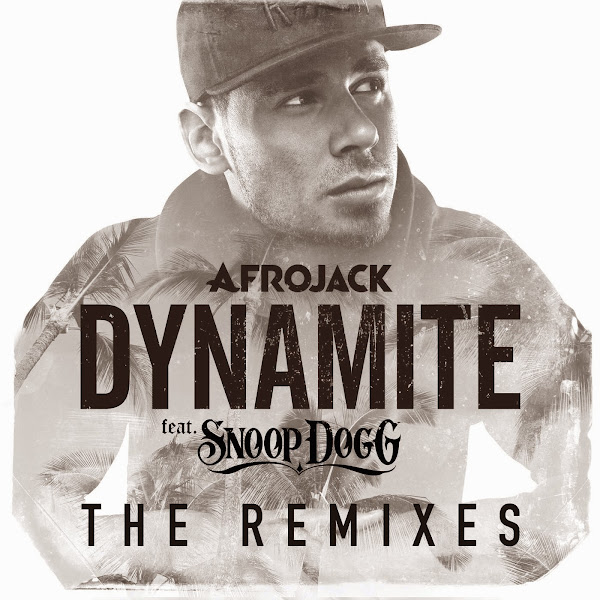 Afrojack - Dynamite (Remixes) [feat. Snoop Dogg] - Single  Cover