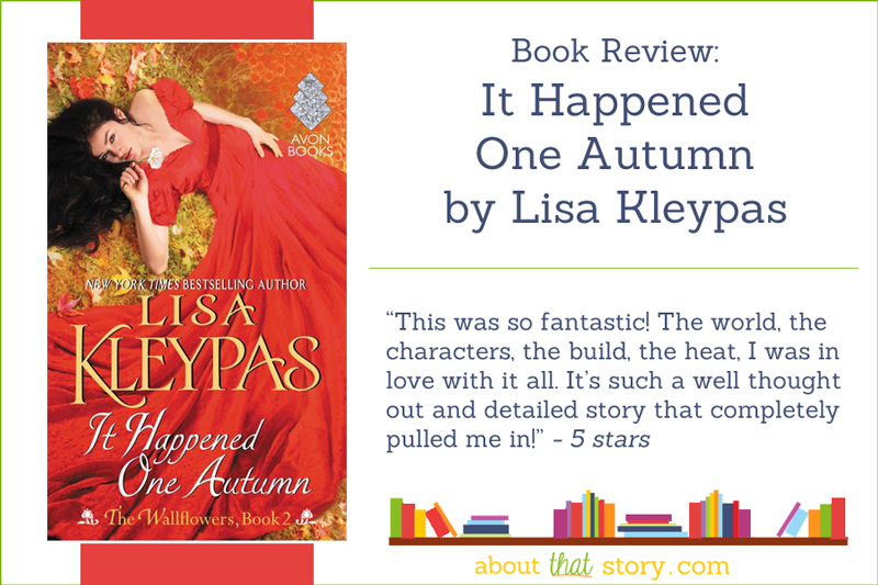 Book Review: It Happened One Autumn by Lisa Kleypas | About That Story