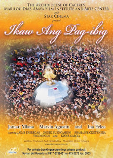Ikaw ang Pag-ibig is a religious family-drama film released by Star Cinema with Archdiocese of Caceres and Marilou Diaz-Abaya Film Institute and Arts Center.