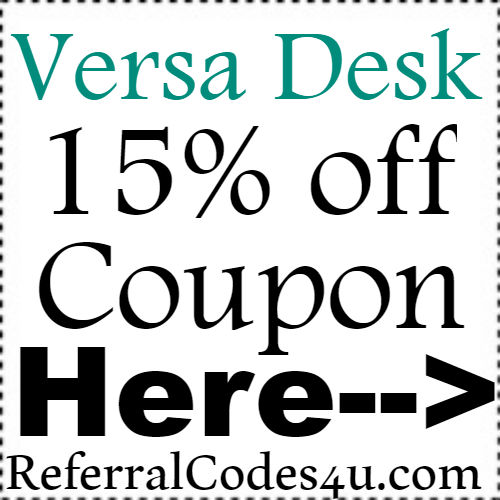 Versa Desk Promo Code Jan,Feb,March;Versa Desk Coupon April,May,June; Versa Desk Discount Code July,Aug,Sep,Oct,Nov,Dec