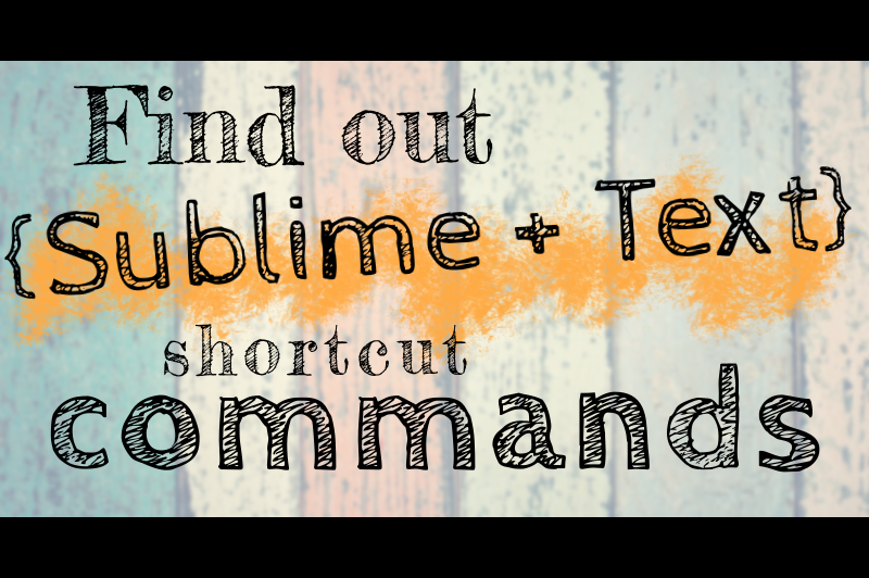 Keenformatics: How To Find out Sublime Text Key Binding Commands