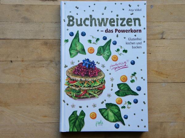 """Buchvorstellung: """"Buchweizen - das Powerkorn"""""""