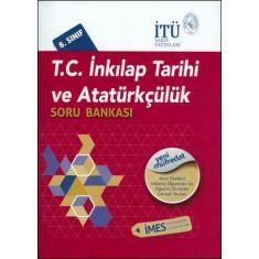İTÜ 8.Sınıf İnkılap Tarihi ve Atatürkçülük Soru Bankası