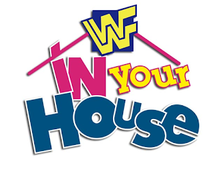 WWE - 28 Great WWF In Your House Matches - In Your House Logo