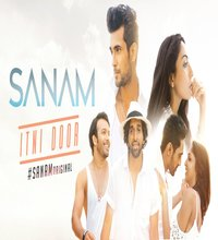 Itni Door Song Lyrics by SANAM Original
