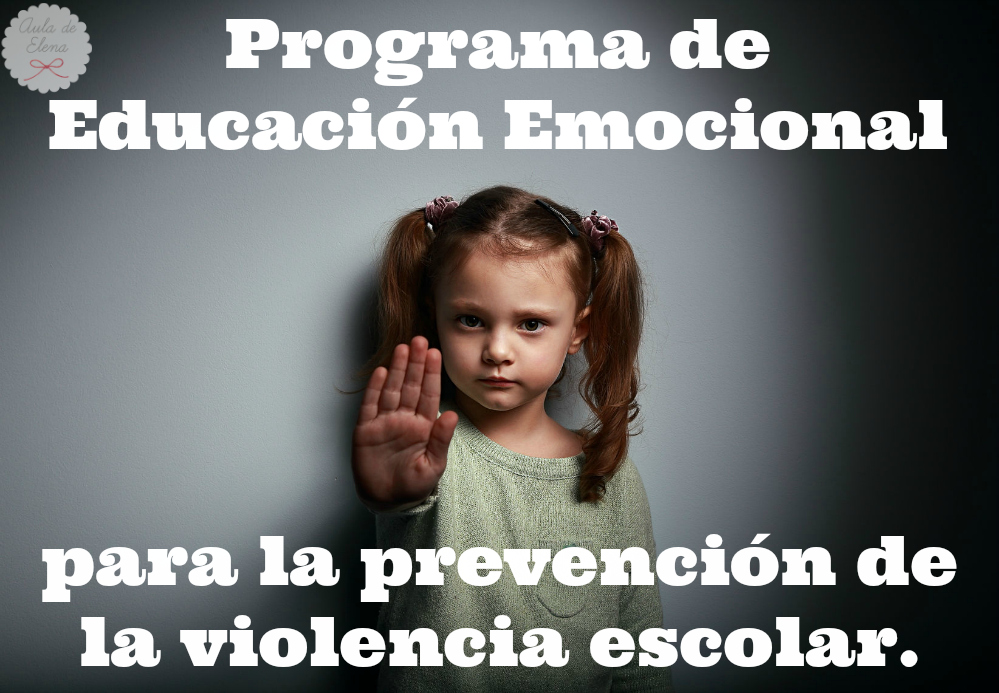 Programa De Educación Emocional Para La Prevención De La Violencia