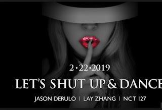 Lirik Lagu  Jason Derulo, Lay, NCT 127 - Lets Shut Up & Dance