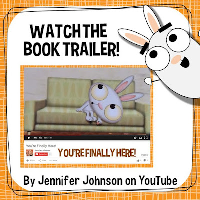 Click here to view the You're Finally Here! book trailer by Jennifer Johnson
