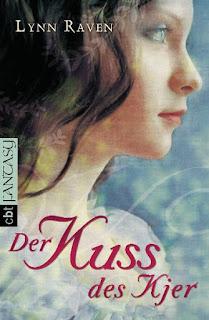 Der Kuss des Kjer - Lynn Raven