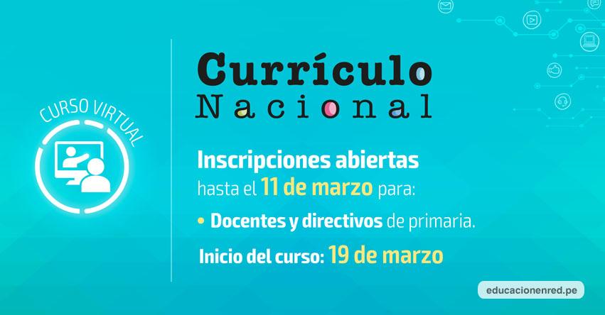 Convocan a curso sobre «Currículo Nacional», dirigido a directores y docentes de primaria [INSCRIPCIÓN] www.perueduca.pe
