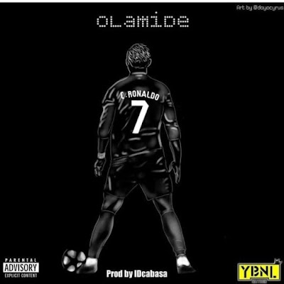 "MUSIC UPDATE:""c. ronaldo"" by Olamide"
