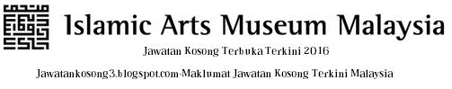 Jawatan kosong Musem islam Malaysia