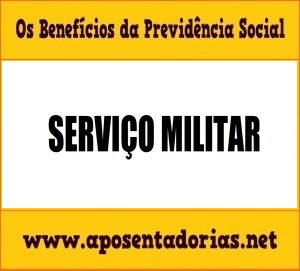 Como averbar Serviço Militar na Previdência Social.