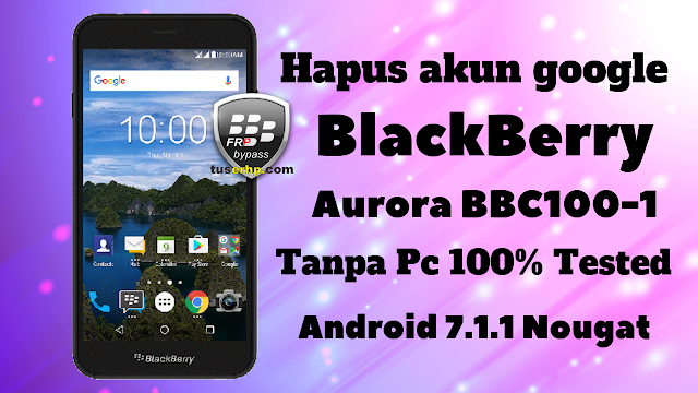 FRP BLACKBERRY AURORA TANPA PC TESTED - TUSERHP