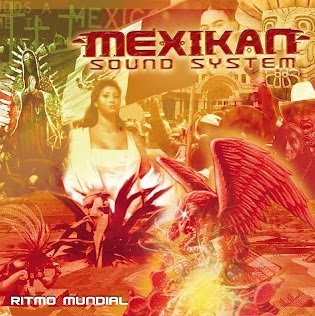 Mexican Sound System - Ritmo Mundial