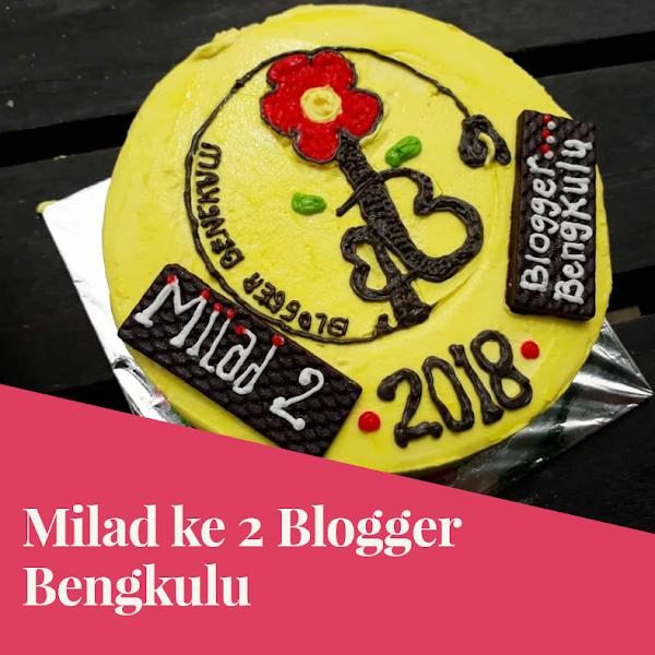 Milad ke 2 Blogger Bengkulu (BoBe)