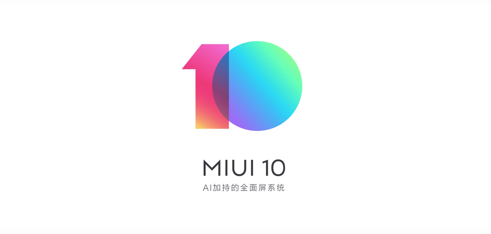 Link] MIUI 10 Rom Download, Supported Devices Download Now