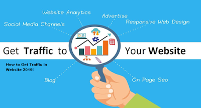 How to Get Traffic in Website 2019!