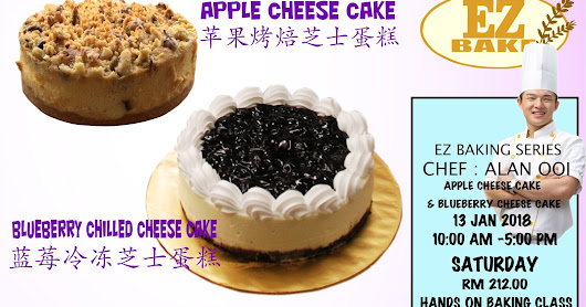 APPLE CHEESE CAKE AND BLUEBERRY CHILLED CHEESE CAKE HANDS ON BAKING CLASS 2018