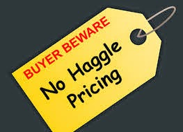 Beware: No haggle pricing