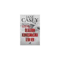 Ölülerin Konuşmasına İzin Ver Jane Casey - PDF
