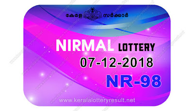 KeralaLotteryResult.net, kerala lottery kl result, yesterday lottery results, lotteries results, keralalotteries, kerala lottery, keralalotteryresult, kerala lottery result, kerala lottery result live, kerala lottery today, kerala lottery result today, kerala lottery results today, today kerala lottery result, nirmal lottery results, kerala lottery result today nirmal, nirmal lottery result, kerala lottery result nirmal today, kerala lottery nirmal today result, nirmal kerala lottery result, live nirmal lottery NR-98, kerala lottery result 07.12.2018 nirmal NR 98 07 december 2018 result, 07 12 2018, kerala lottery result 07-12-2018, nirmal lottery NR 98 results 07-12-2018, 07/12/2018 kerala lottery today result nirmal, 07/12/2018 nirmal lottery NR-98, nirmal 07.12.2018, 07.12.2018 lottery results, kerala lottery result December 07 2018, kerala lottery results 07th December 2018, 07.12.2018 friday NR-98 lottery result, 07.12.2018 nirmal NR-98 Lottery Result, 07-12-2018 kerala lottery results, 07-12-2018 kerala state lottery result, 07-12-2018 NR-98, Kerala nirmal Lottery Result 07/12/2018