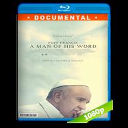 El Papa Francisco: Un hombre de palabra (2018) BRRip 1080p Audio Dual Latino-Ingles