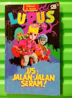 Download eBook Lupus: Jalan-Jalan Seram - Hilman Hariwijaya