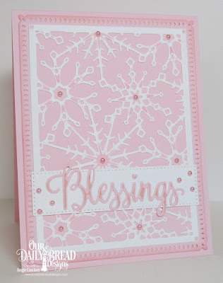 ODBD Custom Snowflake Sky Dies, ODBD Many Blessings Stamp/Die Duos, ODBD Custom Pierced Rectangles Dies, Card Designer Angie Crockett